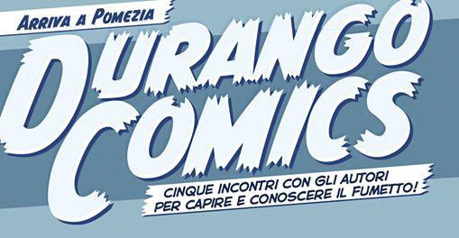 Durango Comics: la nuova manifestazione di fumetti a Pomezia