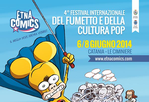 Etna Comics 2014: 6/8 giugno a Catania la quarta edizione