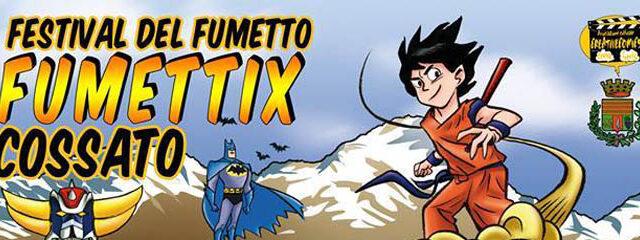Fumettix Cossato: Festival del Fumetto domenica 1° giugno