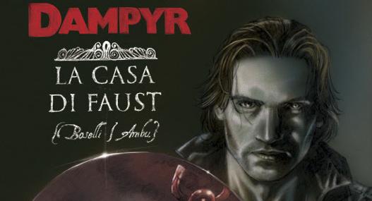 La casa di Faust: recensione del Dampyr in versione Deluxe