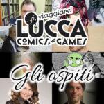 Lucca Comics and Games 2015: gli ospiti