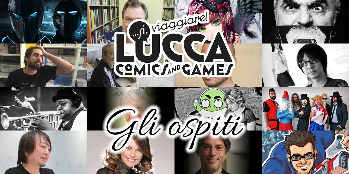 Lucca Comics and Games 2015 gli ospiti