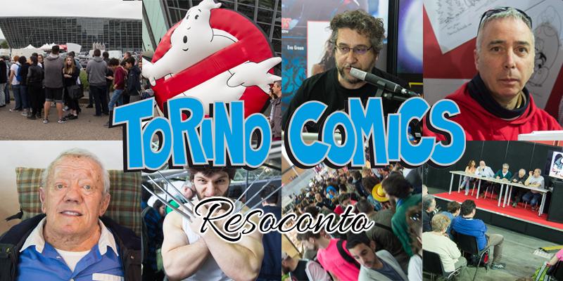 Torino Comics 2016 - Resoconto