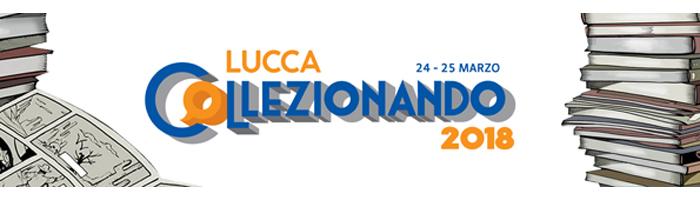 Lucca Collezionando 2018: anticipazioni